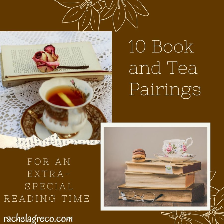 10 Book and Tea Pairings to Make Your Reading Time Special