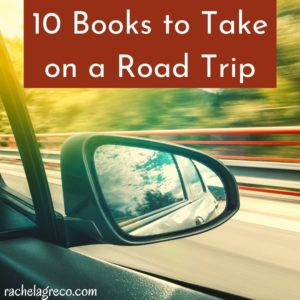 10 Books to Take on a Road Trip
