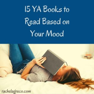 15 YA Books to Read Based on Your Mood