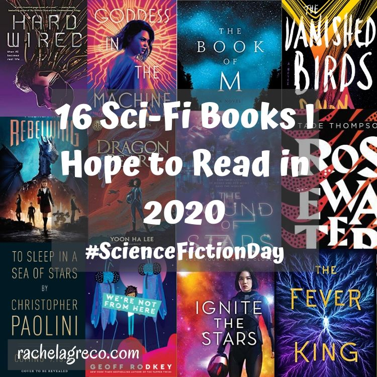 16 Sci-Fi Books I'm Looking Forward to Reading in 2020