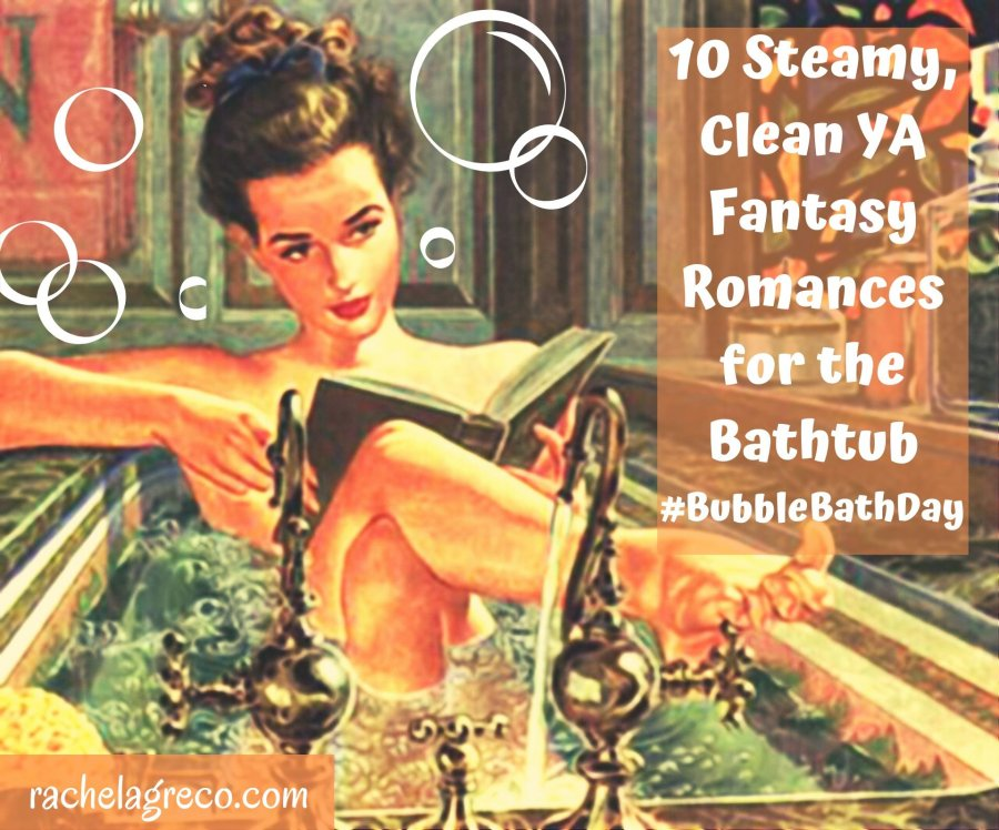 Read more about the article 10 Steamy, Squeaky Clean YA Fantasy Romances to Read in the Tub