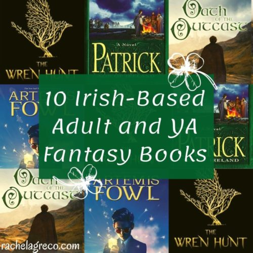 10 Irish-Based Adult and YA Fantasy Books