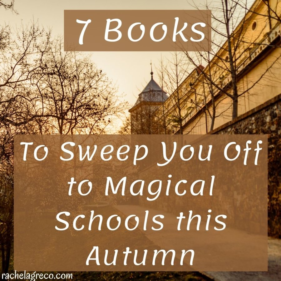 Read more about the article 7 Books to Sweep You Away to Magical Schools This Autumn