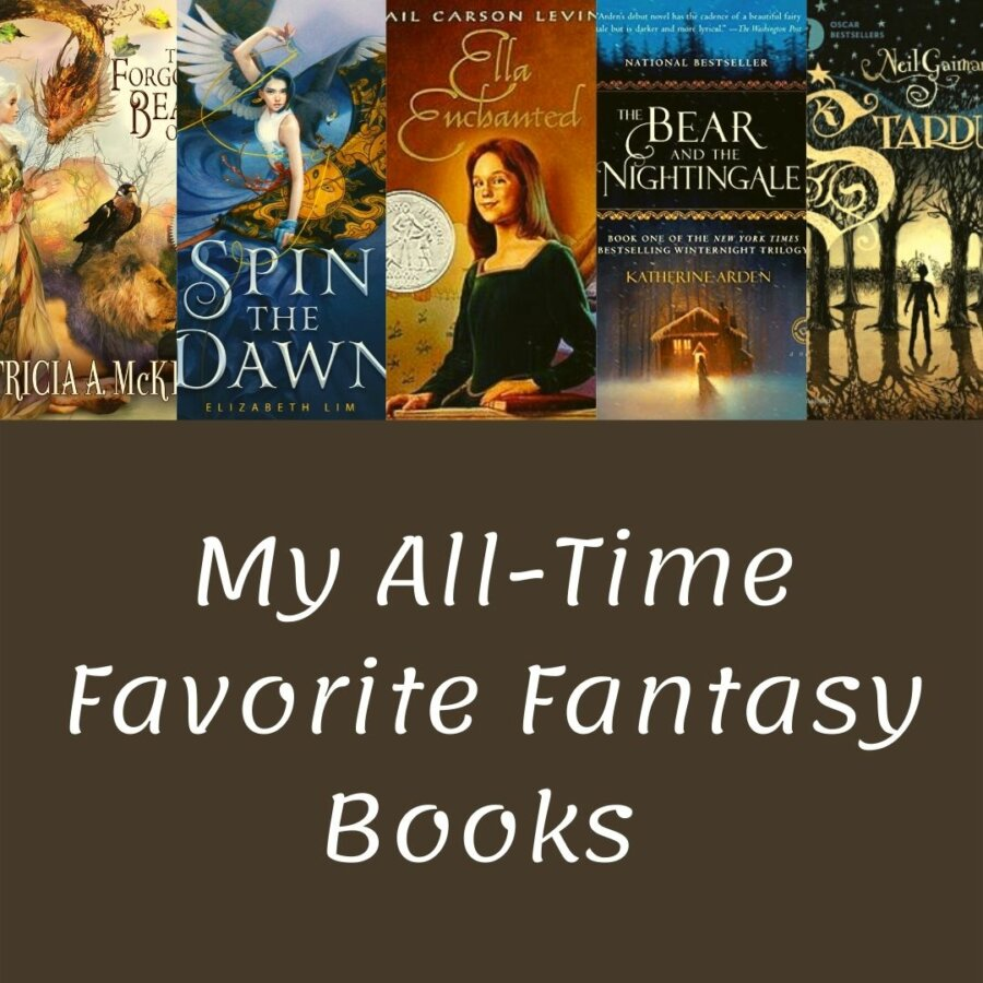 Read more about the article My All-Time Favorite Fantasy Books